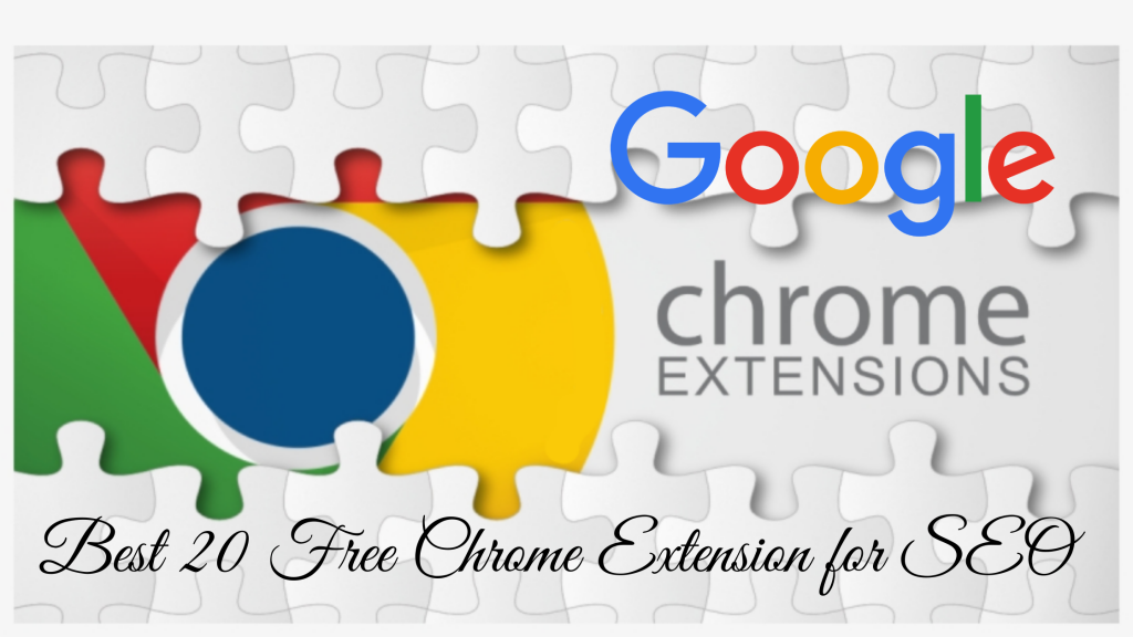 Best 20 Free Chrome Extension for SEO