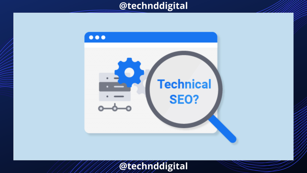 What is Technical SEO and Why is Important