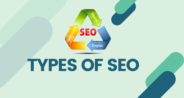 Types of SEO: You Need to Know Before Start SEO Work