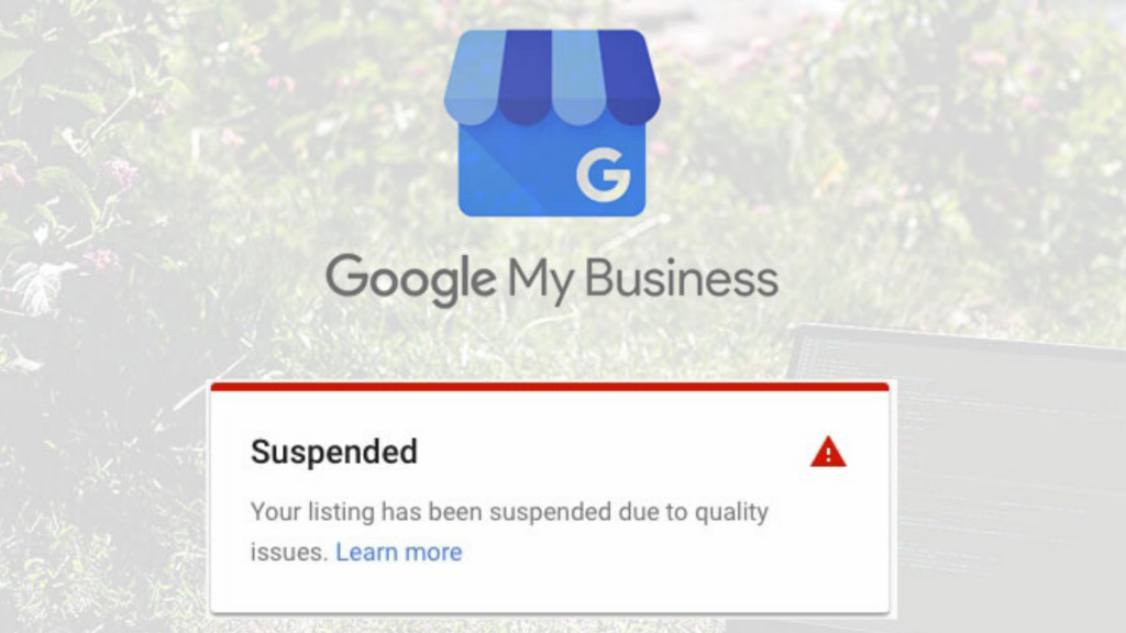 Google Will Notify You by Email When Your GMB Listing is Suspended