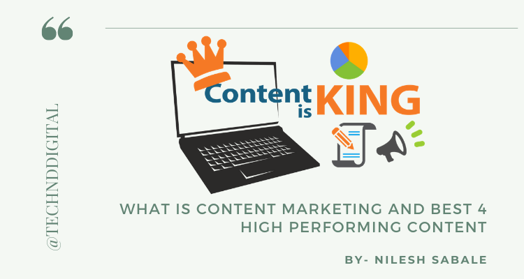 What is Content Marketing and Best 4 high Performing Content