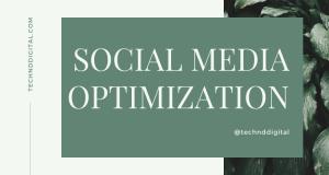 Best Easy Tips for Social Media Optimization