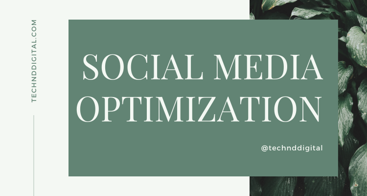 Best Easy Tips for Social Media Optimization